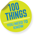 100 Things you need to know